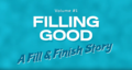 [Fill & Finish story 1/2] Filling Good