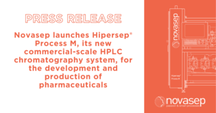 Novasep launches Hipersep® Process M, its new commercial-scale HPLC chromatography system, for the development and production of pharmaceuticals