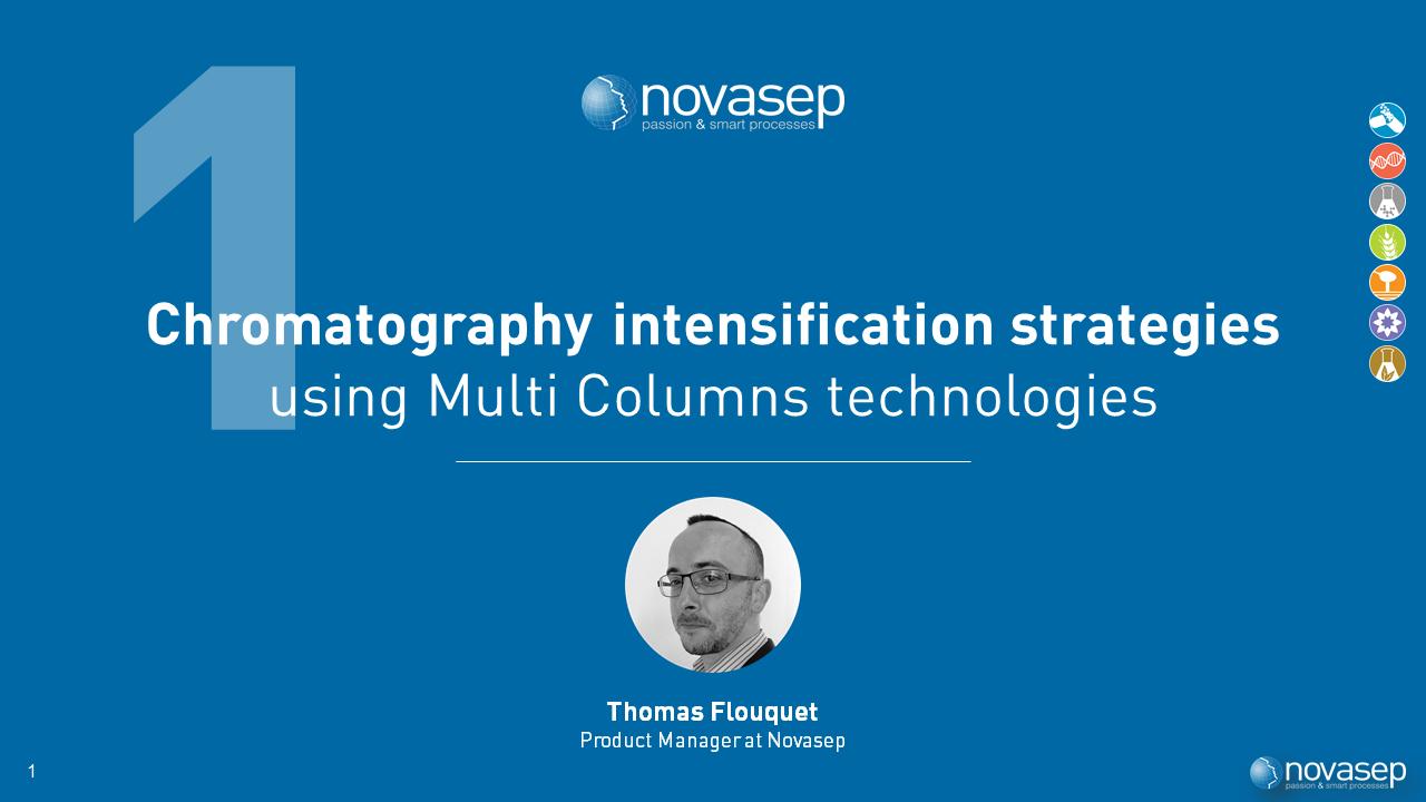 Chromatography intensification strategies using Multi Columns process webinar